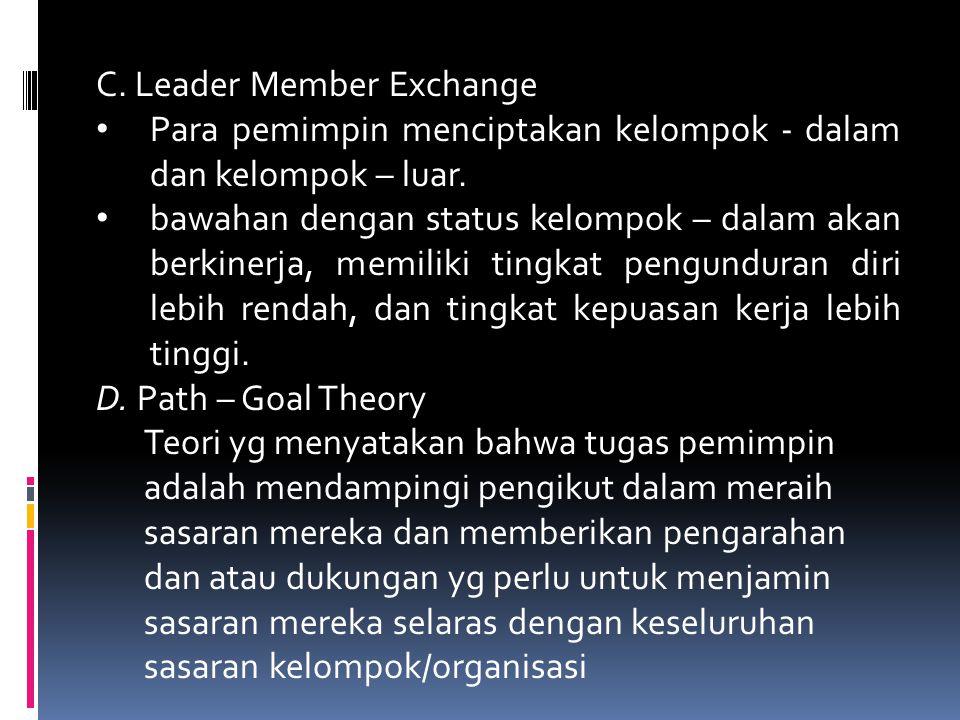 C. Leader Member Exchange