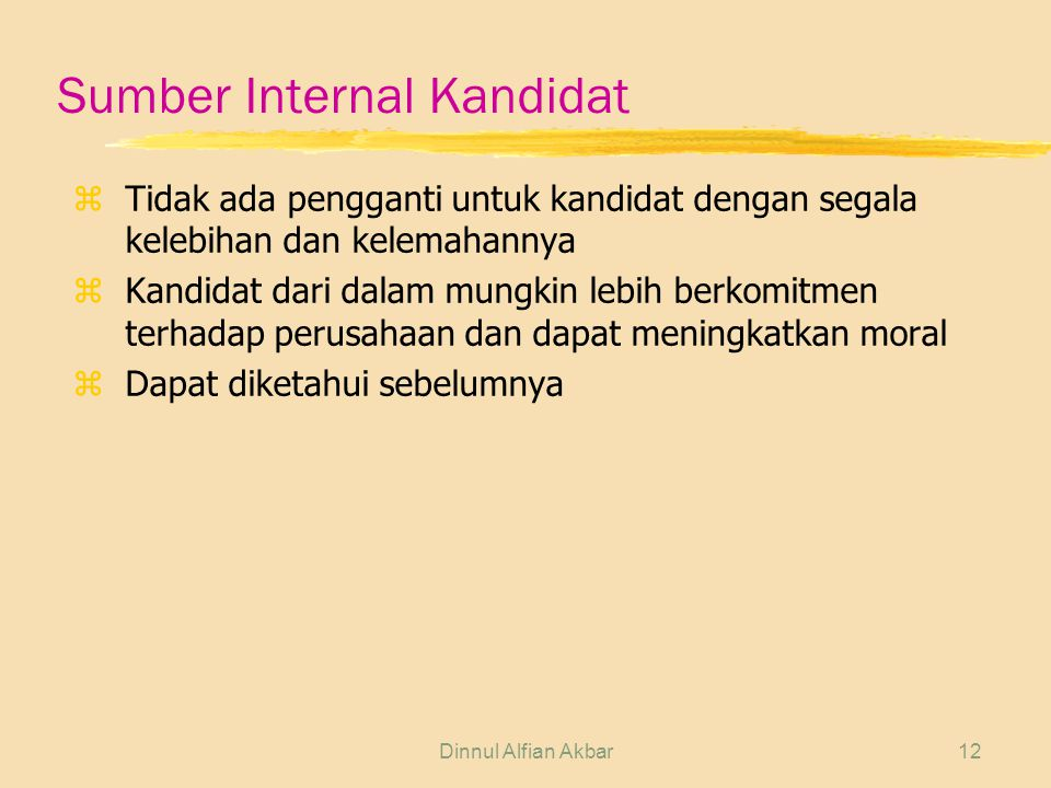 Sumber Internal Kandidat