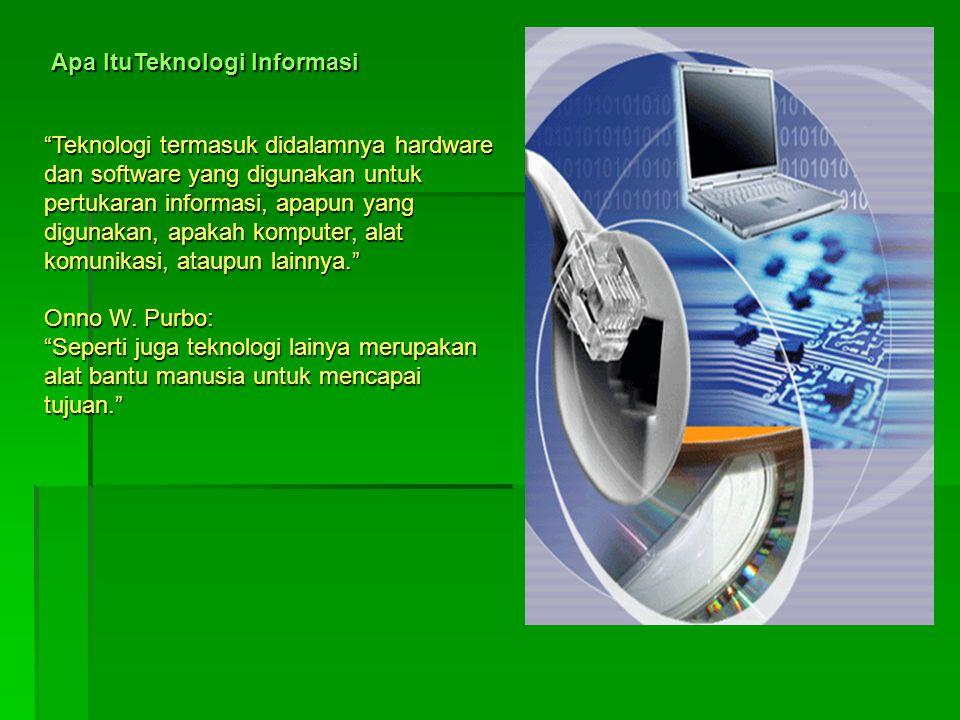 Apa ItuTeknologi Informasi