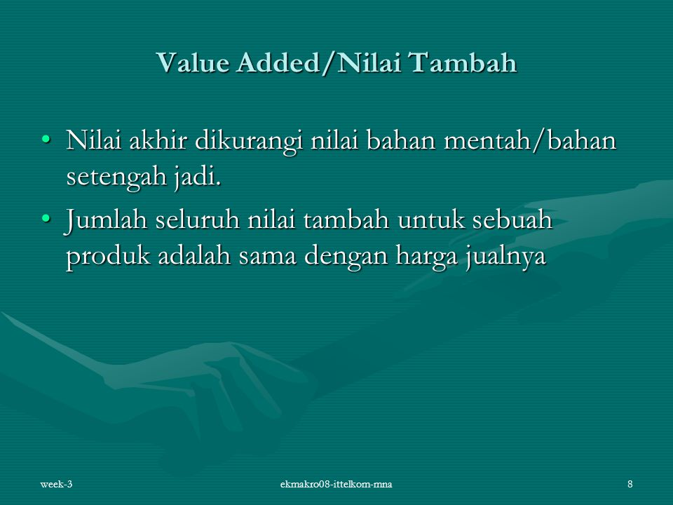 Value Added/Nilai Tambah