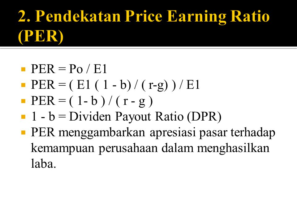 2. Pendekatan Price Earning Ratio (PER)