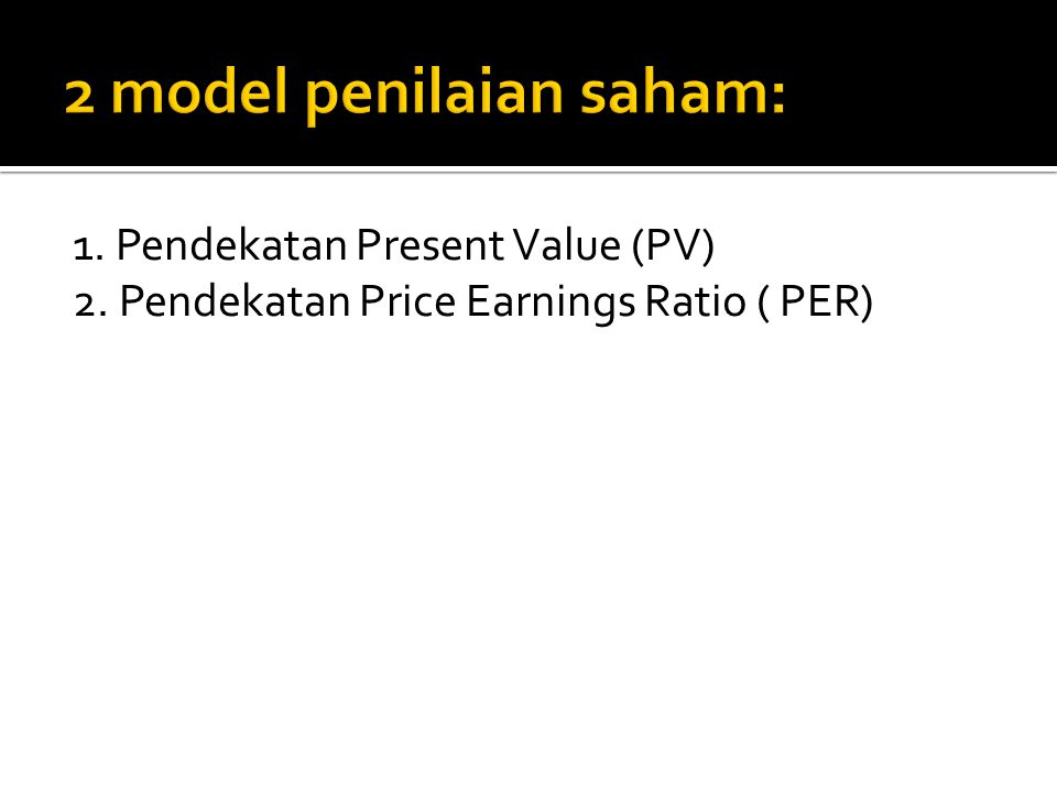 2 model penilaian saham: