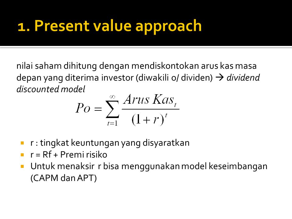 1. Present value approach
