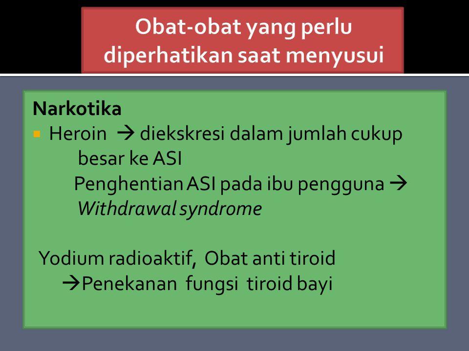 Obat-obat yang perlu diperhatikan saat menyusui