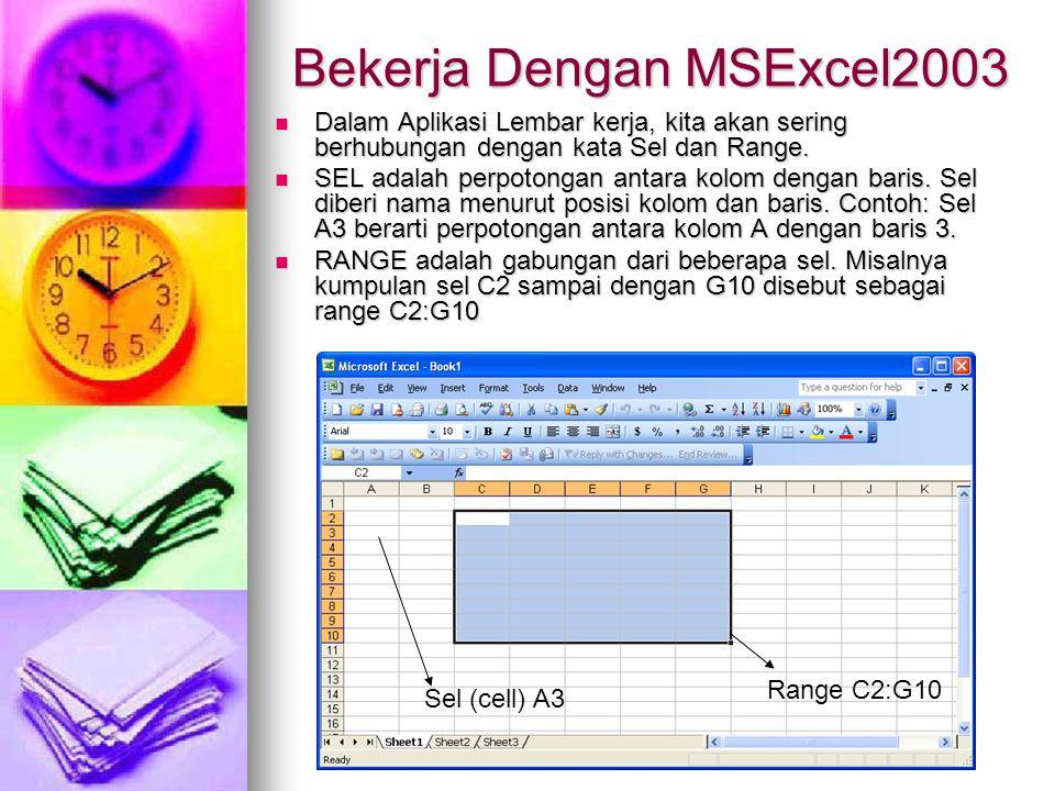 Bekerja Dengan MSExcel2003