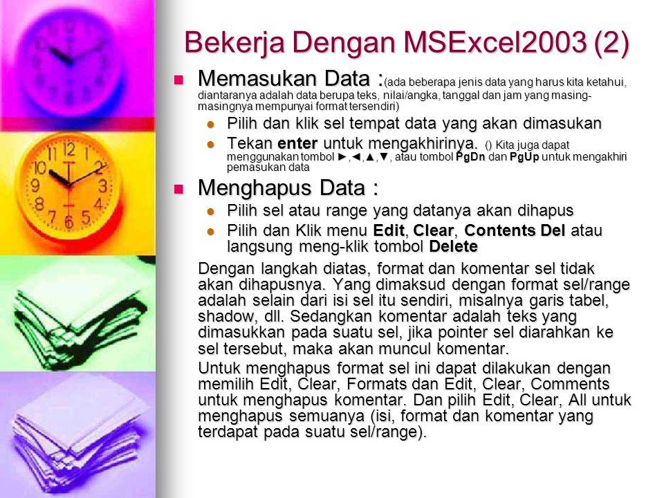 Bekerja Dengan MSExcel2003 (2)