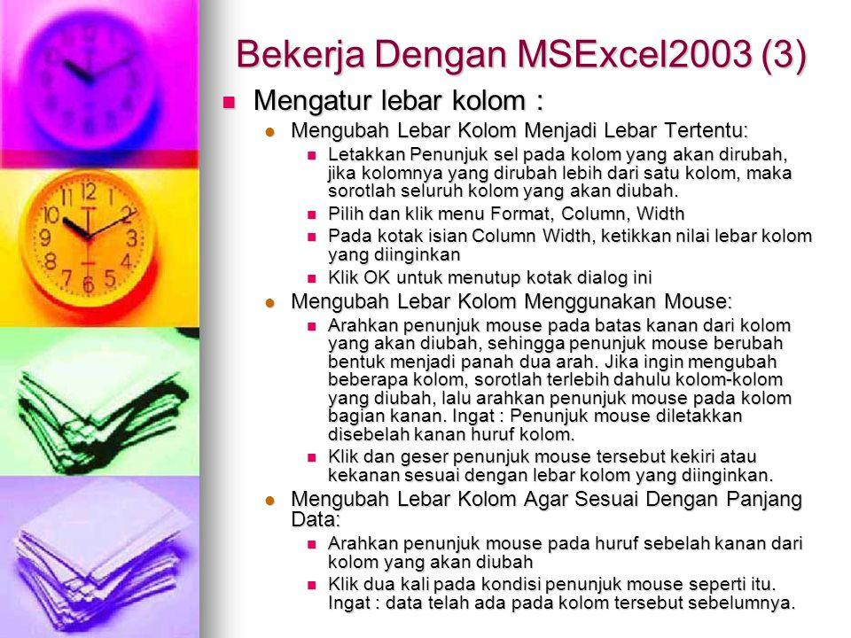 Bekerja Dengan MSExcel2003 (3)