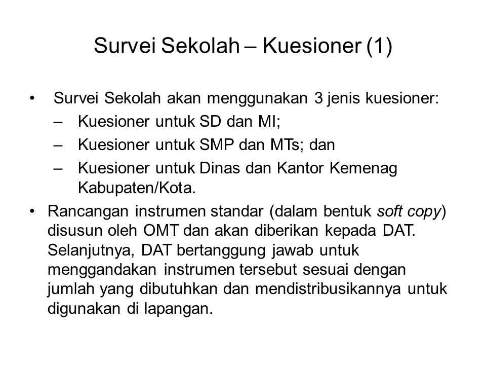 Survei Sekolah – Kuesioner (1)