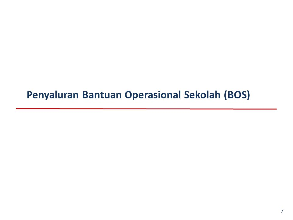 Penyaluran Bantuan Operasional Sekolah (BOS)