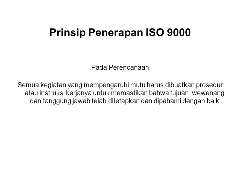 Prinsip Penerapan ISO 9000 Pada Perencanaan