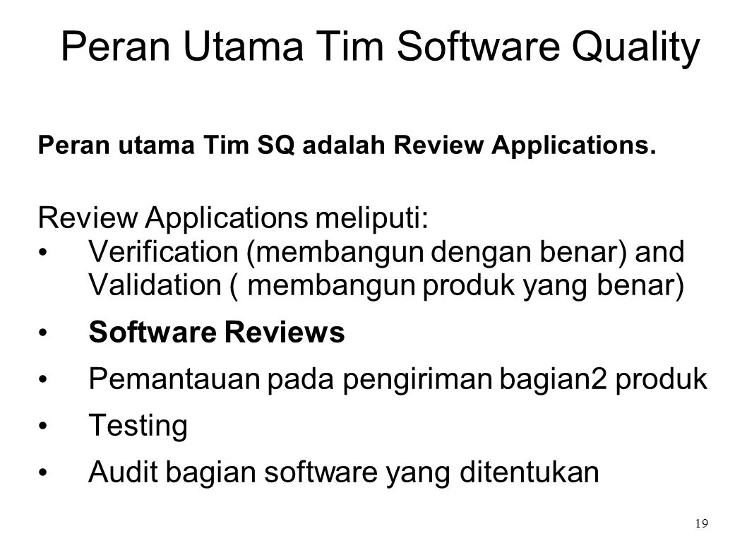 Peran Utama Tim Software Quality