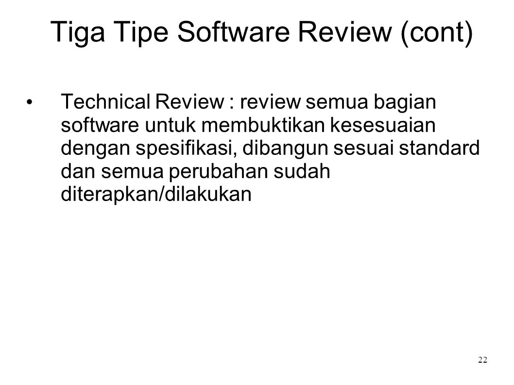 Tiga Tipe Software Review (cont)