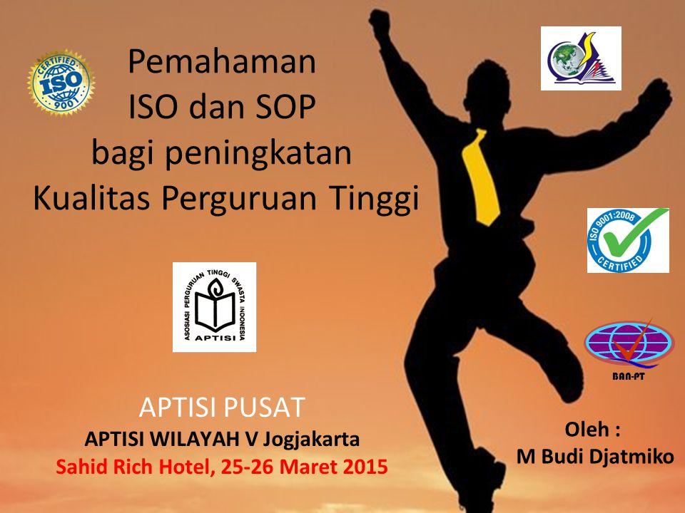 APTISI WILAYAH V Jogjakarta Sahid Rich Hotel, 25-26 Maret 2015