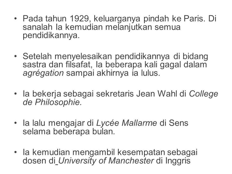 Ia bekerja sebagai sekretaris Jean Wahl di College de Philosophie.