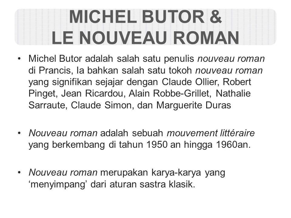 MICHEL BUTOR & LE NOUVEAU ROMAN