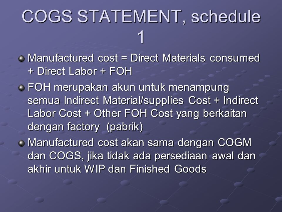 COGS STATEMENT, schedule 1