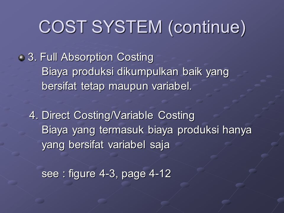 COST SYSTEM (continue)