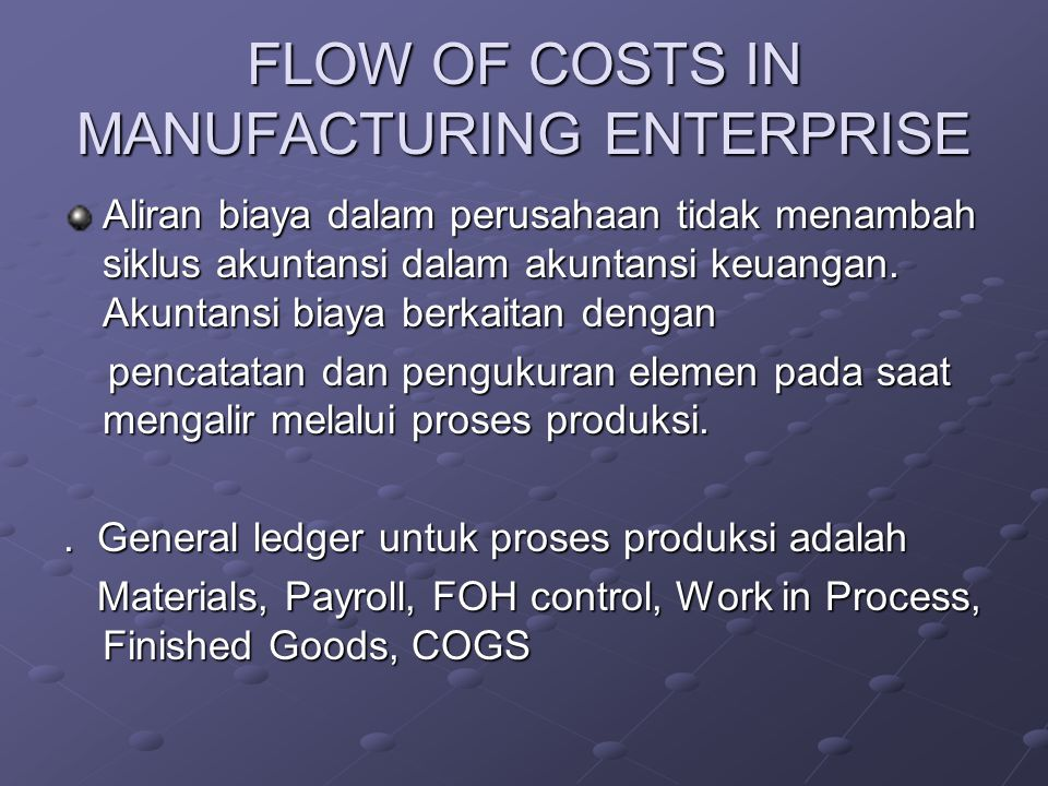 FLOW OF COSTS IN MANUFACTURING ENTERPRISE
