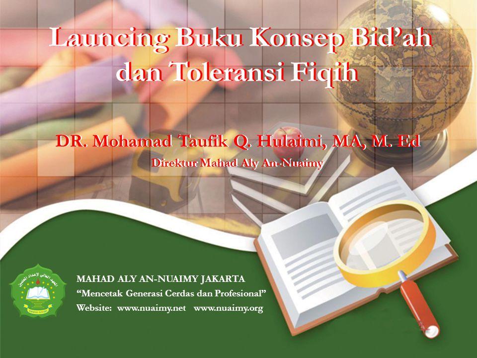 Launcing Buku Konsep Bid'ah dan Toleransi Fiqih