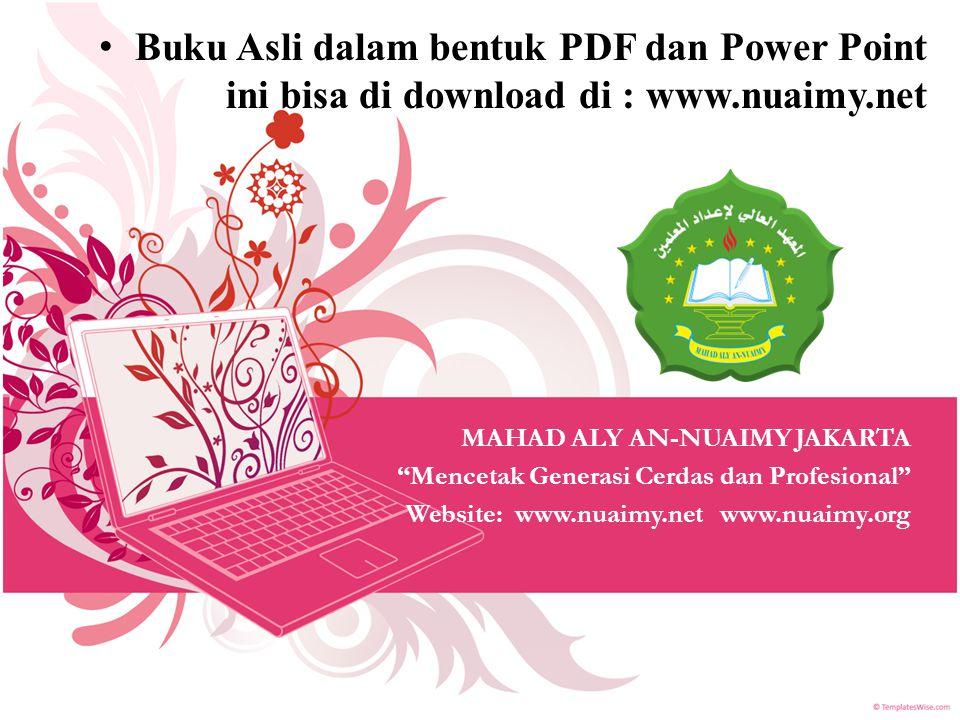 Buku Asli dalam bentuk PDF dan Power Point ini bisa di download di : www.nuaimy.net