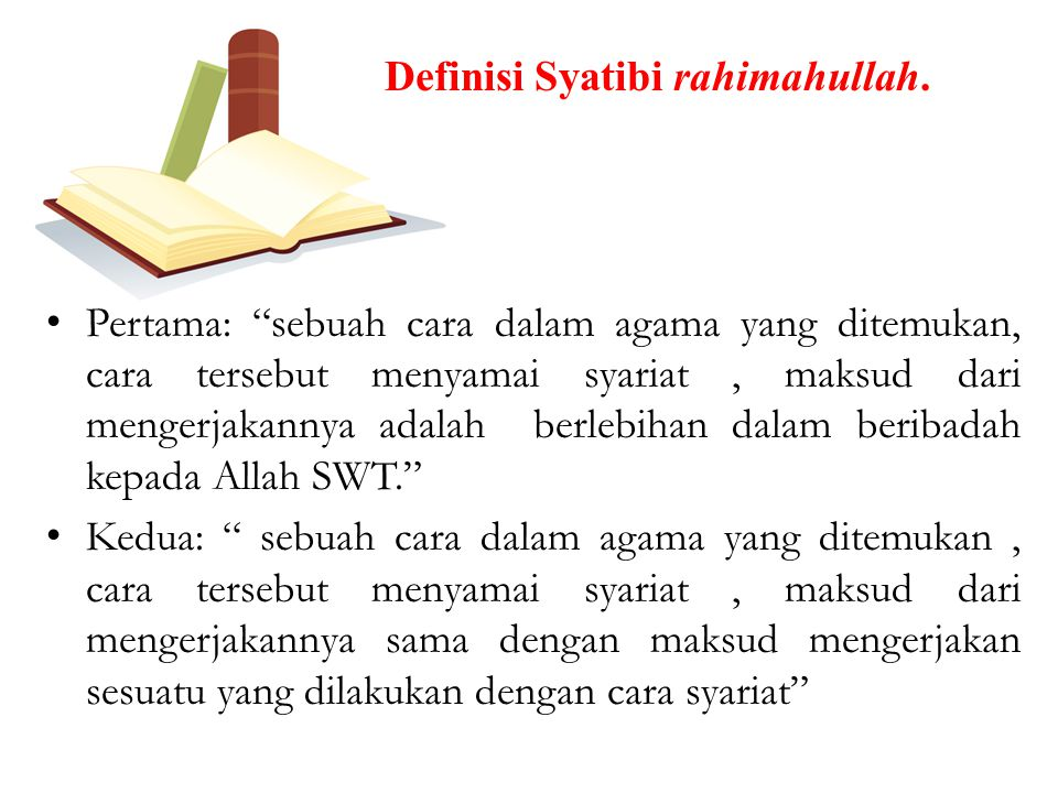 Definisi Syatibi rahimahullah.