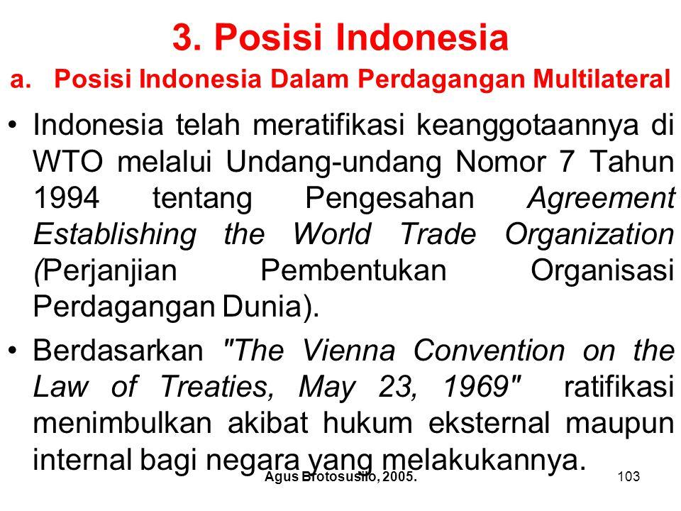 3. Posisi Indonesia a. Posisi Indonesia Dalam Perdagangan Multilateral