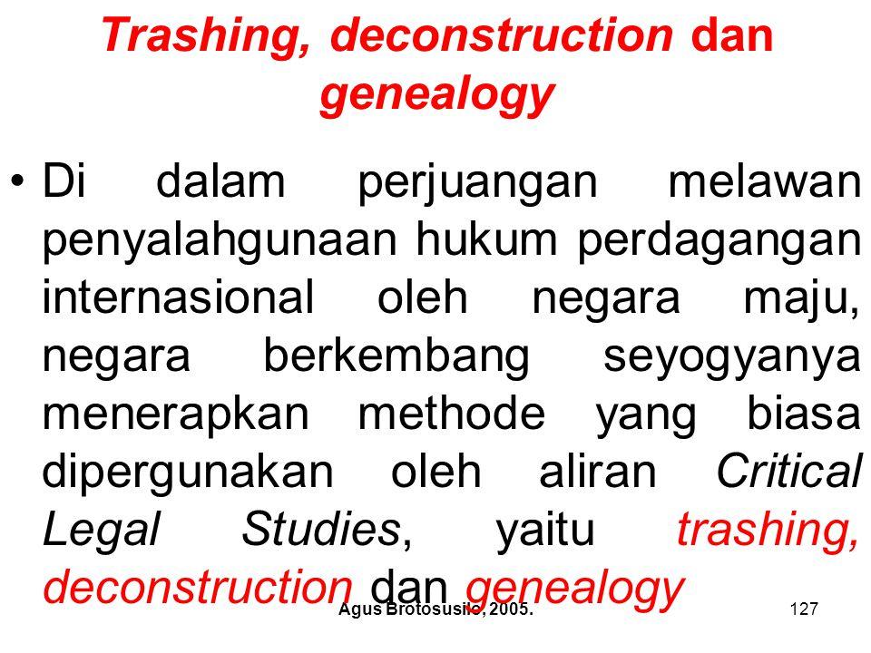 Trashing, deconstruction dan genealogy