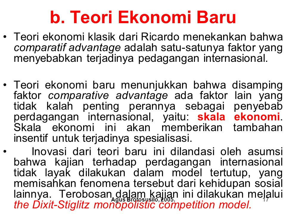 b. Teori Ekonomi Baru