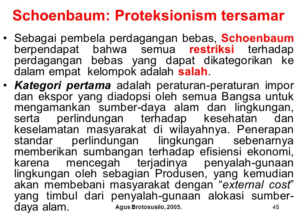 Schoenbaum: Proteksionism tersamar