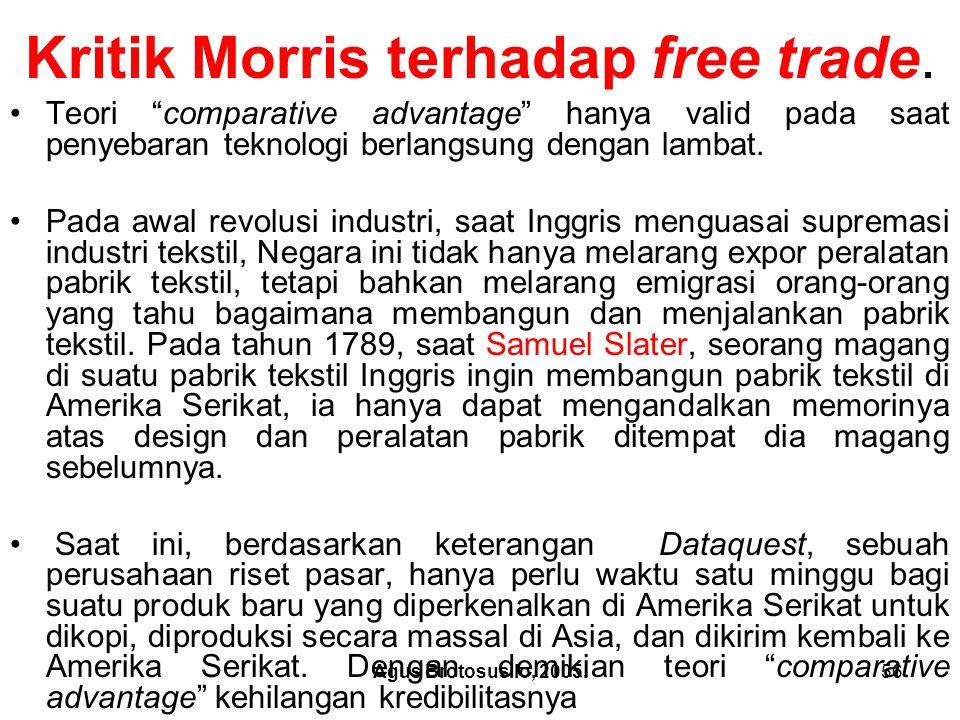 Kritik Morris terhadap free trade.