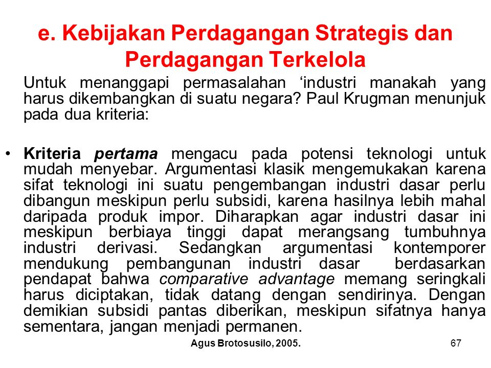 e. Kebijakan Perdagangan Strategis dan Perdagangan Terkelola