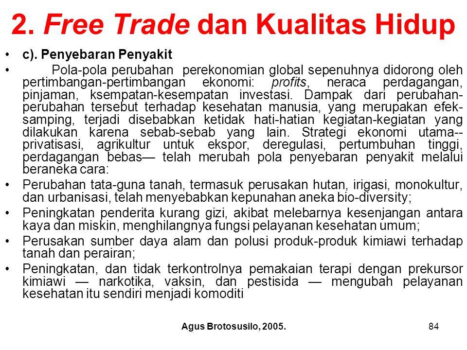 2. Free Trade dan Kualitas Hidup