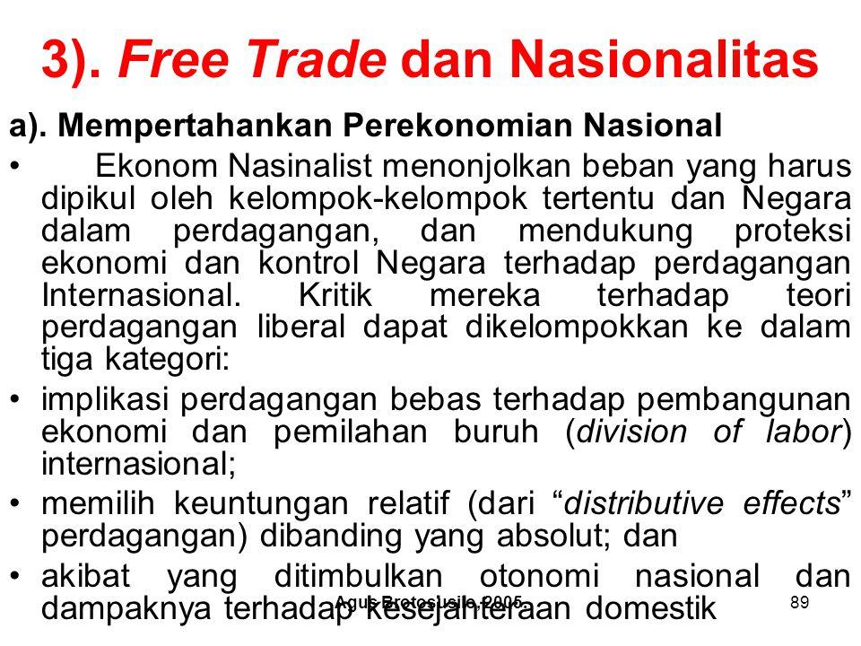 3). Free Trade dan Nasionalitas