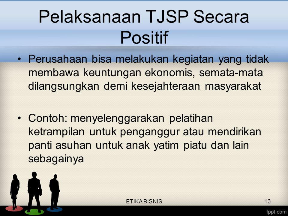 Pelaksanaan TJSP Secara Positif