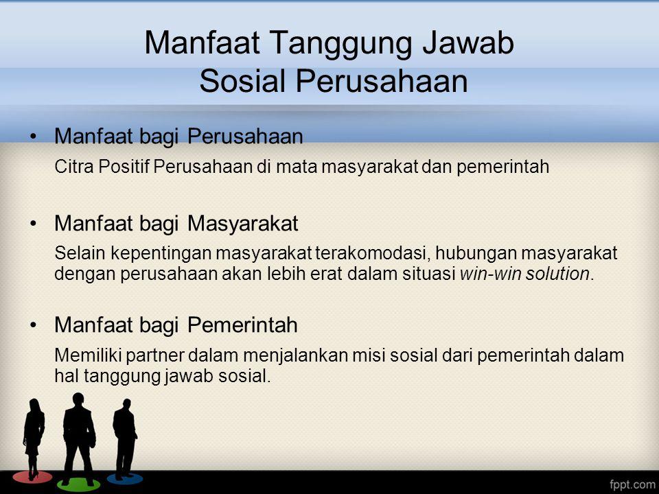 Manfaat Tanggung Jawab Sosial Perusahaan