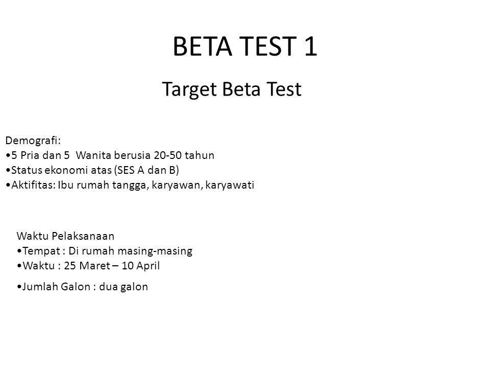 BETA TEST 1 Target Beta Test Demografi: