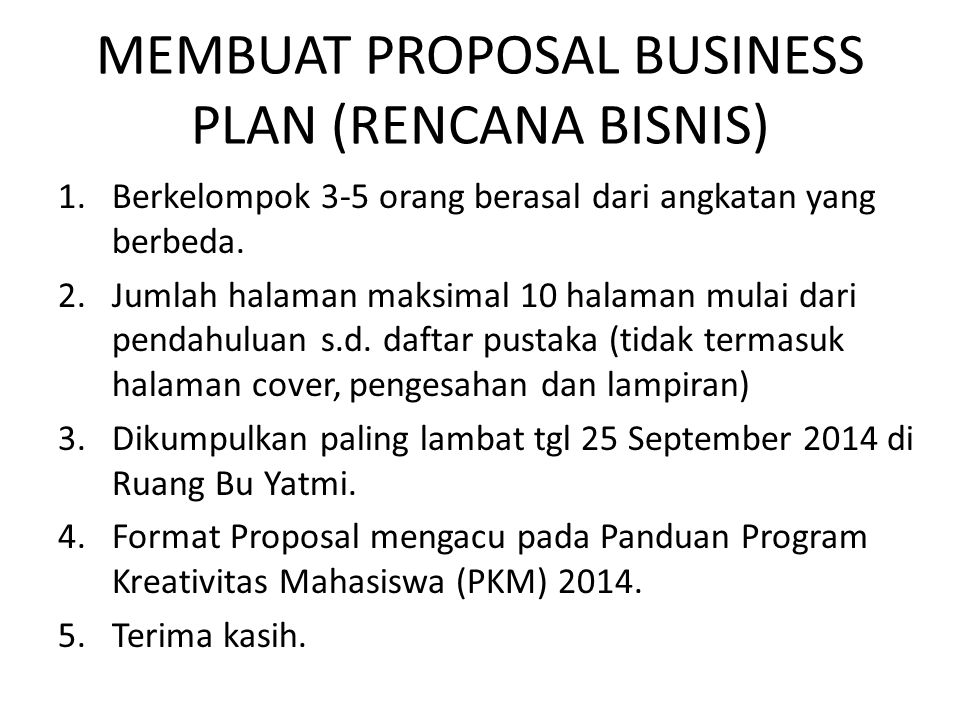 MEMBUAT PROPOSAL BUSINESS PLAN (RENCANA BISNIS)