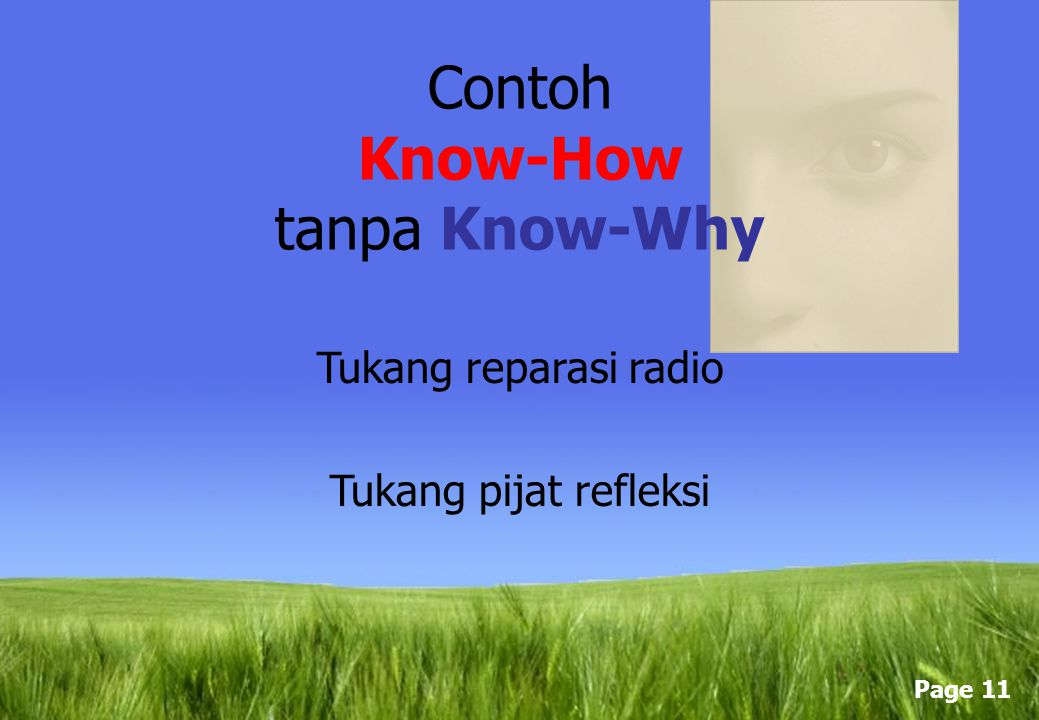 Contoh Know-How tanpa Know-Why
