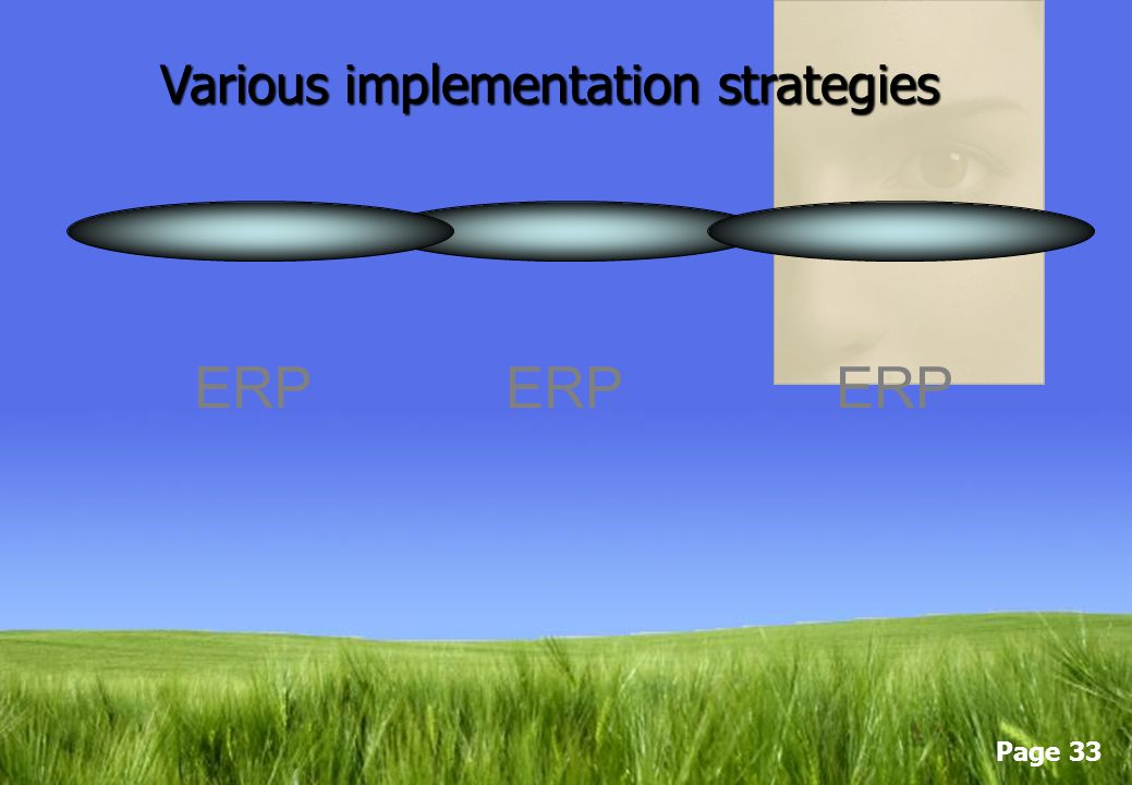 Various implementation strategies