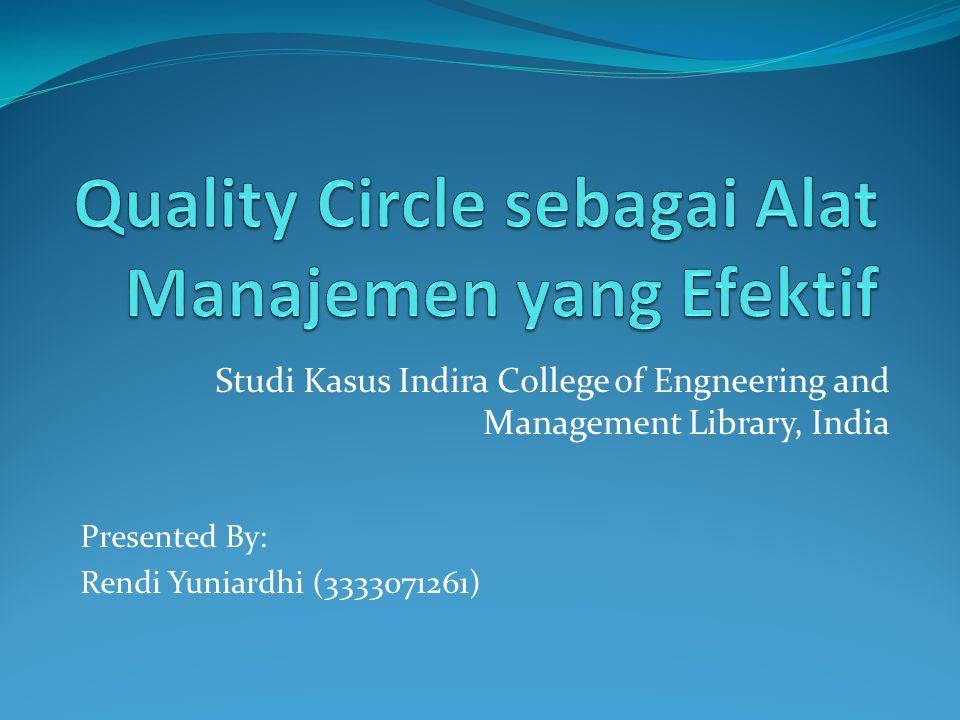 Quality Circle sebagai Alat Manajemen yang Efektif