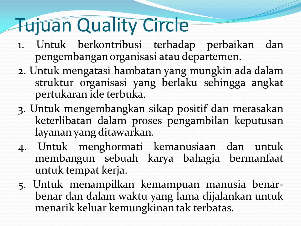 Tujuan Quality Circle