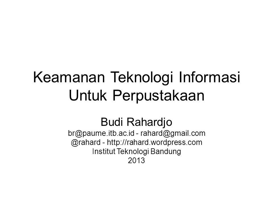 Keamanan Teknologi Informasi Untuk Perpustakaan