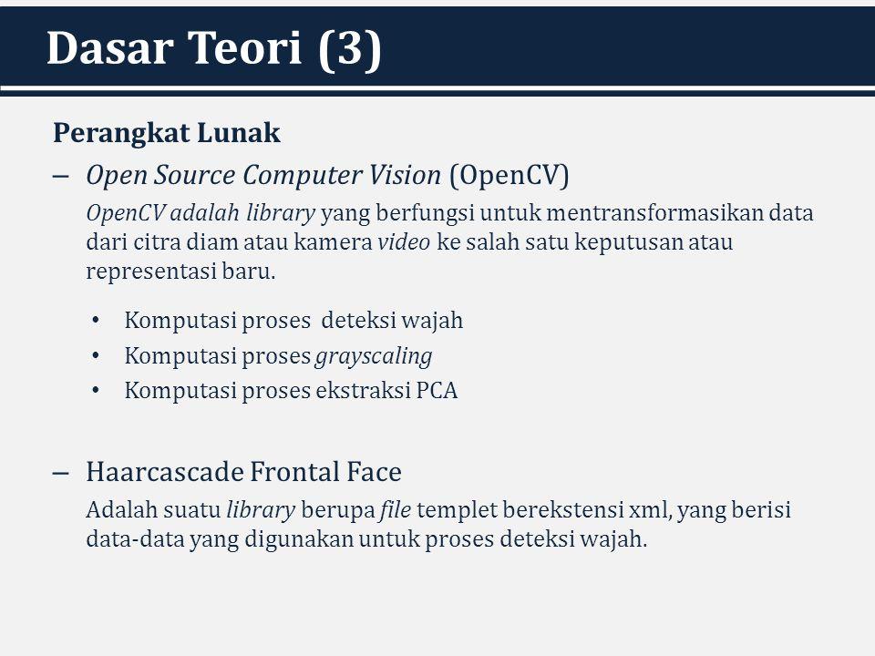 Dasar Teori (3) Perangkat Lunak Open Source Computer Vision (OpenCV)