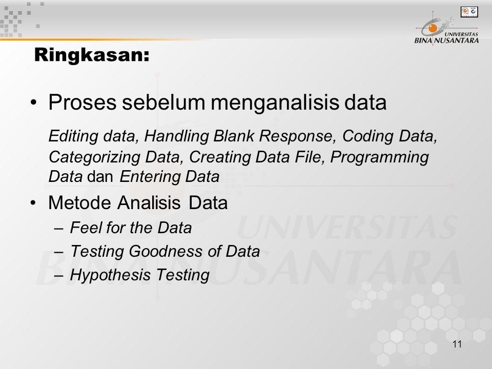 Proses sebelum menganalisis data