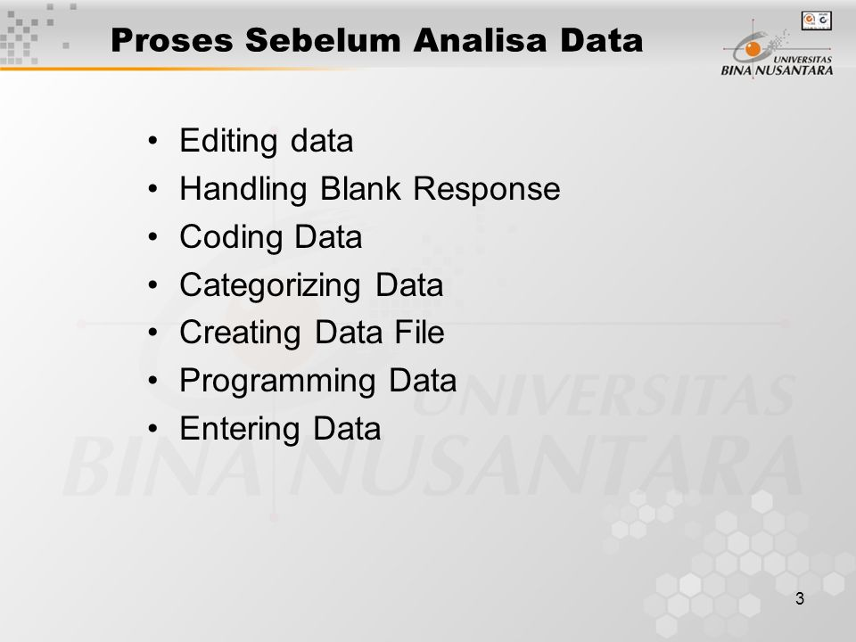 Proses Sebelum Analisa Data