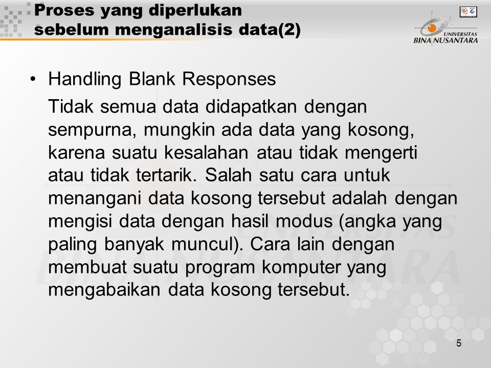 Proses yang diperlukan sebelum menganalisis data(2)