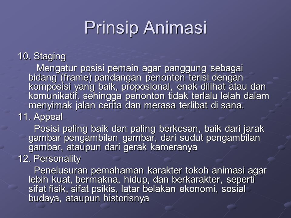 Prinsip Animasi 10. Staging