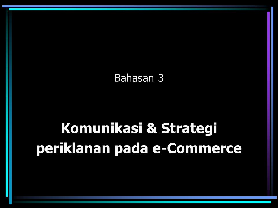 Komunikasi & Strategi periklanan pada e-Commerce