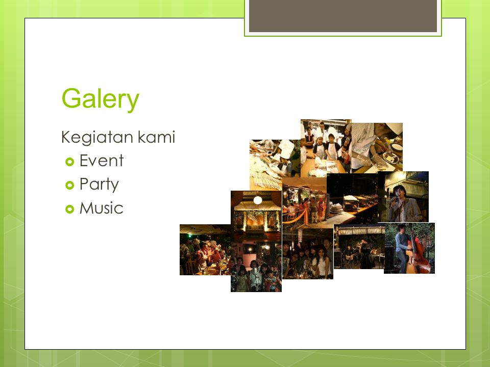 Galery Kegiatan kami Event Party Music