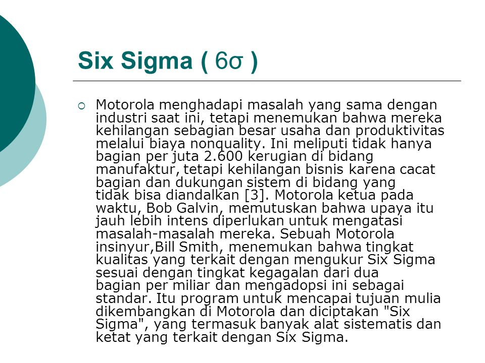 Six Sigma ( 6σ )